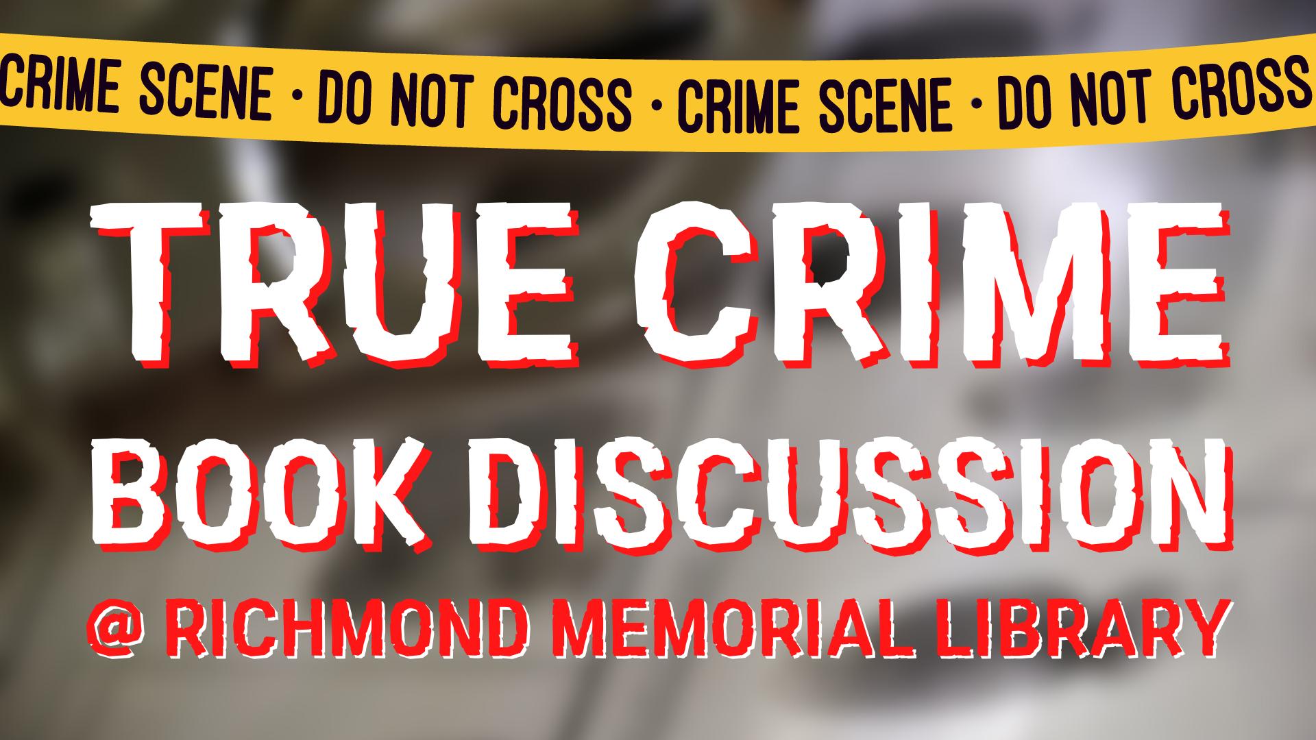 True Crime Book Discussion